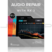 iZotope Audio Repair Guide - Free Download