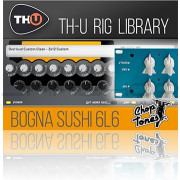 Overloud Choptones Bogna Sushi 6L6 Rig Library for TH-U