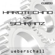 Ueberschall Hardtechno vs. Schranz