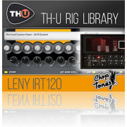 Overloud Choptones Leny IRT120 Rig Library for TH-U