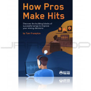 Mastering The Mix How Pros Make Hits eBook