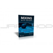 iZotope Mixing Guide - Free Download