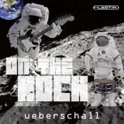Ueberschall On the Rock