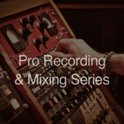 Secrets of the Pros Pro Recording & Mixing