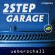 Ueberschall 2 Step Garage