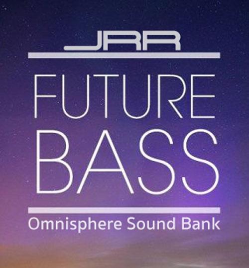 JRRshop com | Omnisphere Sounds: Future Bass